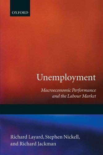 Unemployment: Macroeconomic Performance and the Labour Market