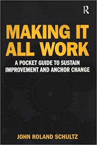 Ebook torrents téléchargerMaking It All Work: A Pocket Guide to Sustain Improvement And Anchor Change (French Edition) FB2