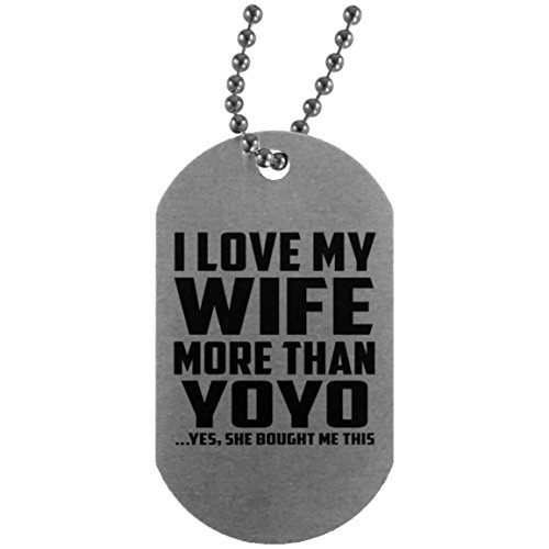 I Love My Wife More Than YoYo - Silver Dog Tag Military ID Pendant Necklace Chain - Fun-ny Gift for Husband Him Men Man He from Wife Mother's Father's Day Birthday Anniversary