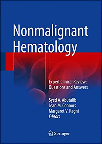 Nonmalignant Hematology: Expert Clinical Review: Questions