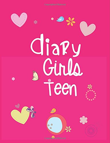 Diary Girls Teen: 8.5 x 11, 108 Lined Pages (diary, notebook, journal, workbook)