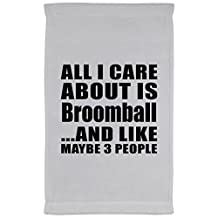 All I Care About Is Broomball And Like Maybe 3 People - Kitchen Towel, Microfiber Velour Towel, Unique Gift Idea for Birthday