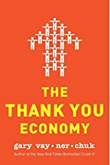 The Thank You Economy Hardcover