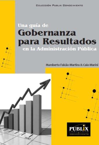 una-gua-de-gobernanza-para-resultados-en-la-administracin-pblica-spanish-edition