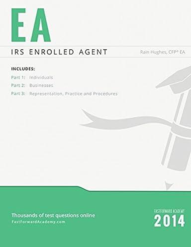 irs enrolled agent exam study guide 2014 2015 rain hughes rh amazon com Enrolled Agent VSCPA Enrolled Agent Exam Preparation