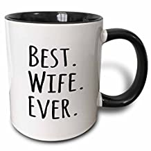 3dRose Best Wife Ever Fun Romantic Married Wedded Love Gifts for Her for Anniversary Or Valentines Day Two Tone Black Mug, 11 oz, Black/White