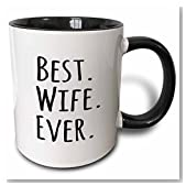 3dRose (mug_151521_4) Best Wife Ever - fun romantic married wedded love gifts for her for anniversary or Valentines day - Two Tone Black Mug, 11oz