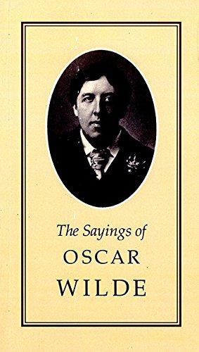 Sayings of Oscar Wilde (Duckworth Sayings Series) pdf epub