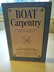 Boat Carpentry: Repairs, Alterations, Construction