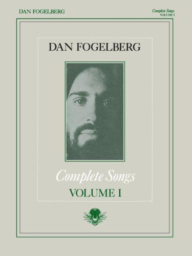 Dan fogelberg complete songs volume 1 songbook 001 kindle dan fogelberg complete songs volume 1 songbook 001 by fogelberg dan fandeluxe Gallery