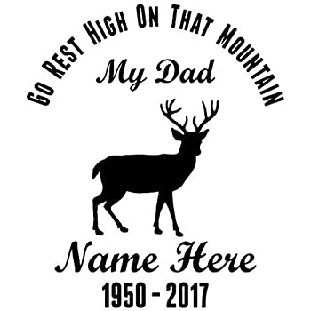 In Loving Memory Of DAD Go Rest High On That Mountain Decal Window Memorial car