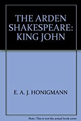THE ARDEN SHAKESPEARE: KING JOHN