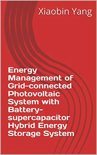Energy Management of Grid-connected Photovoltaic System with Battery-supercapacitor Hybrid Energy Storage System