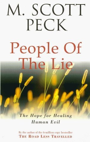 The People Of The Lie: Hope for Healing Human Evil (New-age) by M. Scott Peck (1990-07-19)