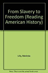 From Slavery to Freedom (Reading American History) Paperback