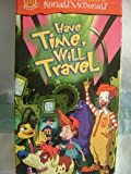 Have Time, Will Travel (The Wacky Adventures of Ronald McDonald, Volume 5)