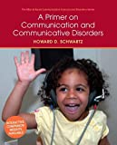 A Primer on Communication and Communicative