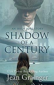 Shadow of a Century: An Irish Love Story