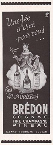 - 1940 Print Ad Bredon Cognac Fine Champagne Pineau Jarnac Segonzac
