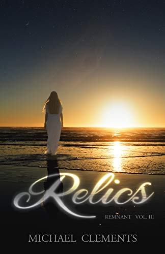 Relics (Remnant Book 3) (English Edition)