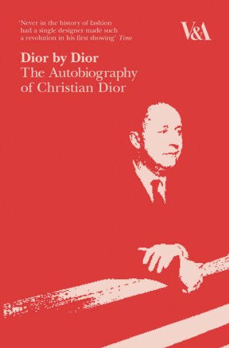 Dior by Dior: The Autobiography of Christian - Dior Designer