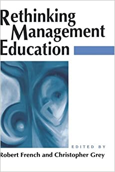 Rethinking Management Education