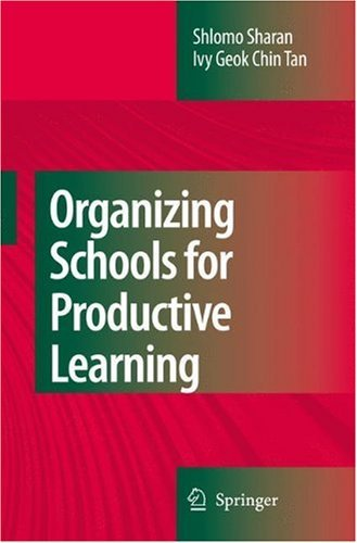 Download Organizing Schools for Productive Learning Pdf