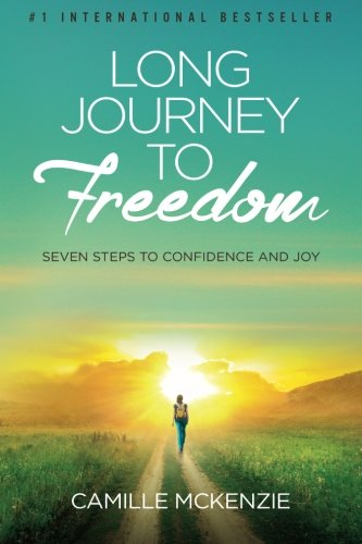 Read Online Long Journey to Freedom: Seven Steps to Confidence and Joy pdf epub