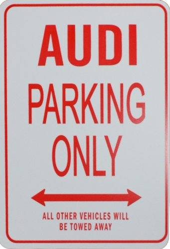 AUDI PARKING ONLY - Miniature Fun Parking Signs - Ideal Gift for the Audi Enthusiast