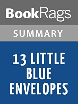 thirteen little blue envelopes summary 13 little blue envelopes envelope 1 maureen johnson  class 12 english summary flamingo all chapters click here upgrade expanded.