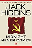 Midnight Never Comes (The Paul Chavasse Novels)
