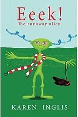 Eeek!: The runaway alien Paperback
