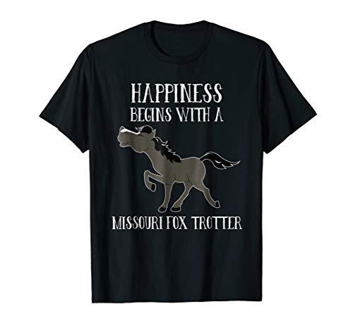 Happiness Begins Missouri Fox Trotter Gaited Horse T-Shirt