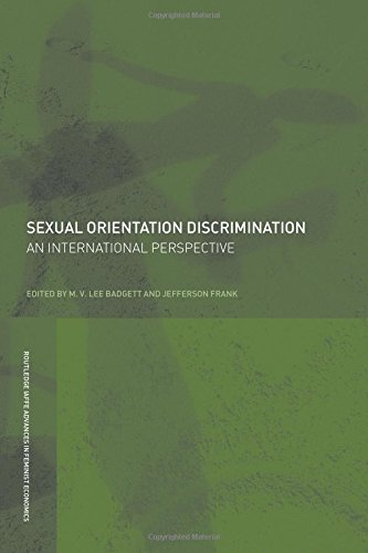 Download Sexual Orientation Discrimination: An International Perspective (Routledge IAFFE Advances in Feminist Economics) PDF