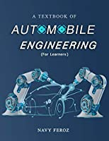 Automobile Engineering: Textbook for Engineering Students