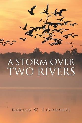A Storm Over Two Rivers