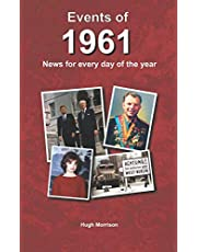 Events of 1961: news for every day of the year