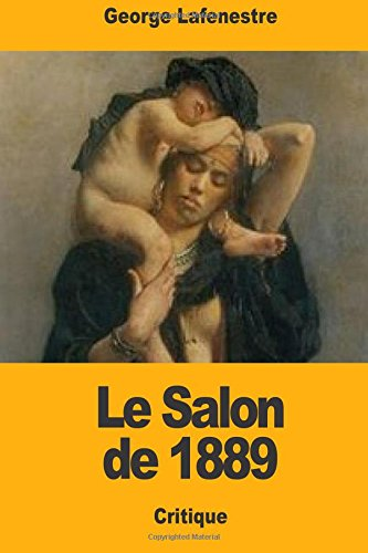 Read Online Le Salon de 1889 (French Edition) pdf epub