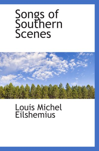 Songs of Southern Scenes