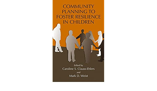 Community Planning to Foster Resilience in Children