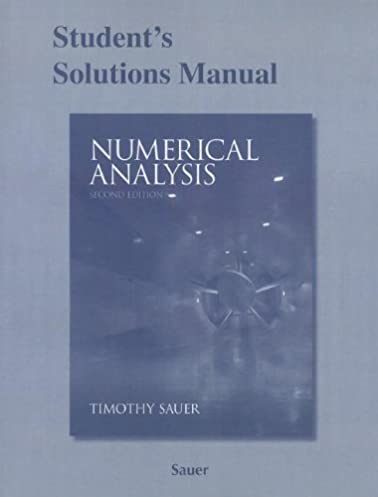 student solutions manual for numerical analysis 9780321783929 rh amazon com student solutions manual and study guide for numerical analysis 9th edition pdf student solutions manual for numerical analysis 2nd edition