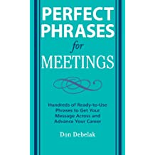 Perfect Phrases for Meetings (Perfect Phrases Series)