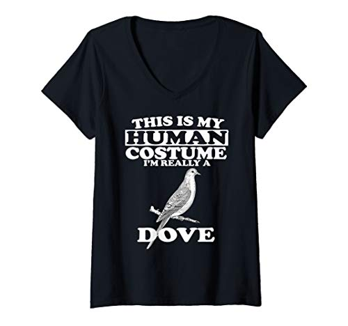 Womens This Is My Human Costume I'm Really A Dove Bird Gift V-Neck T-Shirt