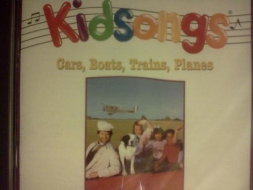 Cars Boats Trains Planes (Kidsongs Cars Boats Trains And Planes Cd)