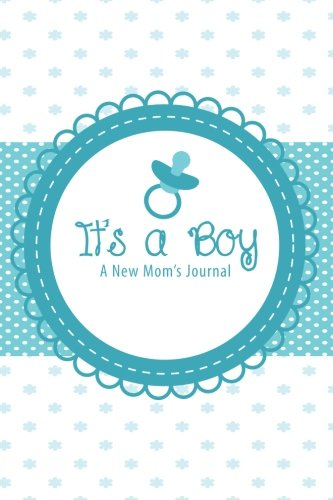 Download It's a Boy: A New Mom's Journal pdf