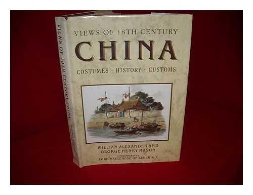 Views Of 18th Century China: Costumes, History Customs ()