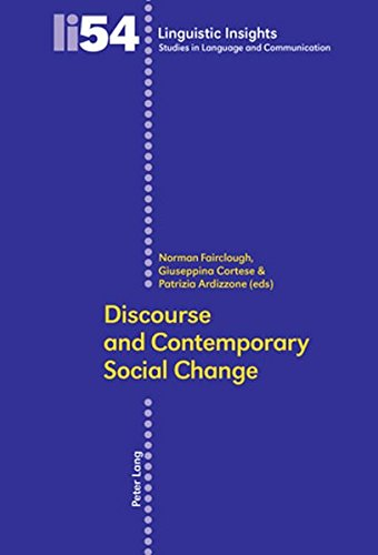 Discourse and Contemporary Social Change (Linguistic Insights)