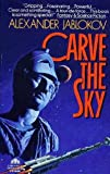Carve the Sky, Alexander Jablokov, 038071521X