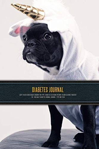Diabetes Journal - Easy to Use Blood Sugar Logbook for Type 1 Diabetes (Glycemic Record / Blood Glucose Tracker) T1D - Dog Daily Diabetes Journal Logbook - Type One Teen (Diabetic Dog Testing Supplies)