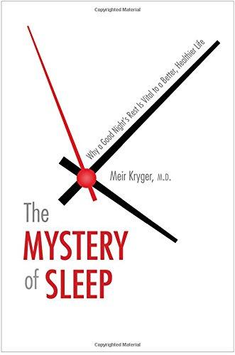 The Mystery of Sleep: Why a Good ()